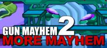 Gun Mayhem 2: More Mayhem