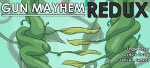 Gun Mayhem: Redux
