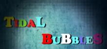 Tidal Bubbles